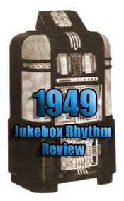 1949: Jukebox Rhythm Review