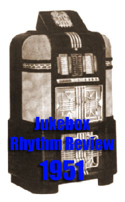 1951: Jukebox Rhythm Review, Pt. 1